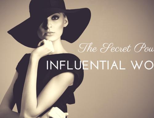 The Secret Power of Influential Women